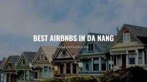 Best Airbnbs in Da nang