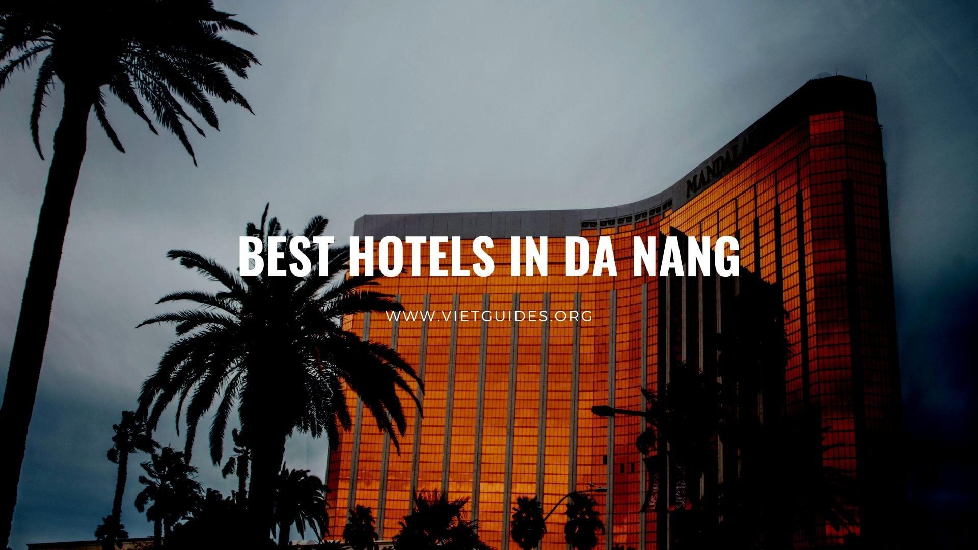 Best hotels in da nang