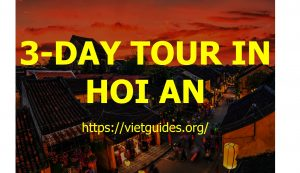 3-day tour in Hoi An