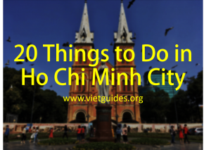 Thing to do in Ho Chi Minh city